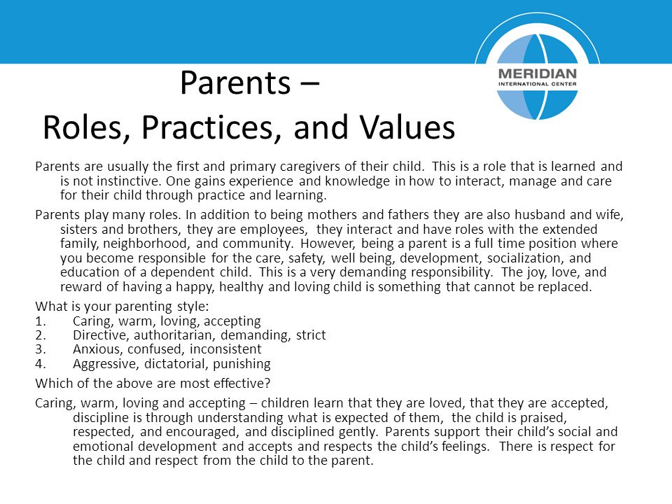 Parents – Roles, Practices, and Values