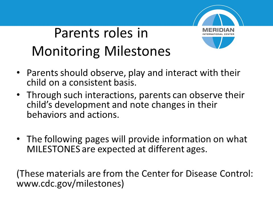 Parents roles in Monitoring Milestones