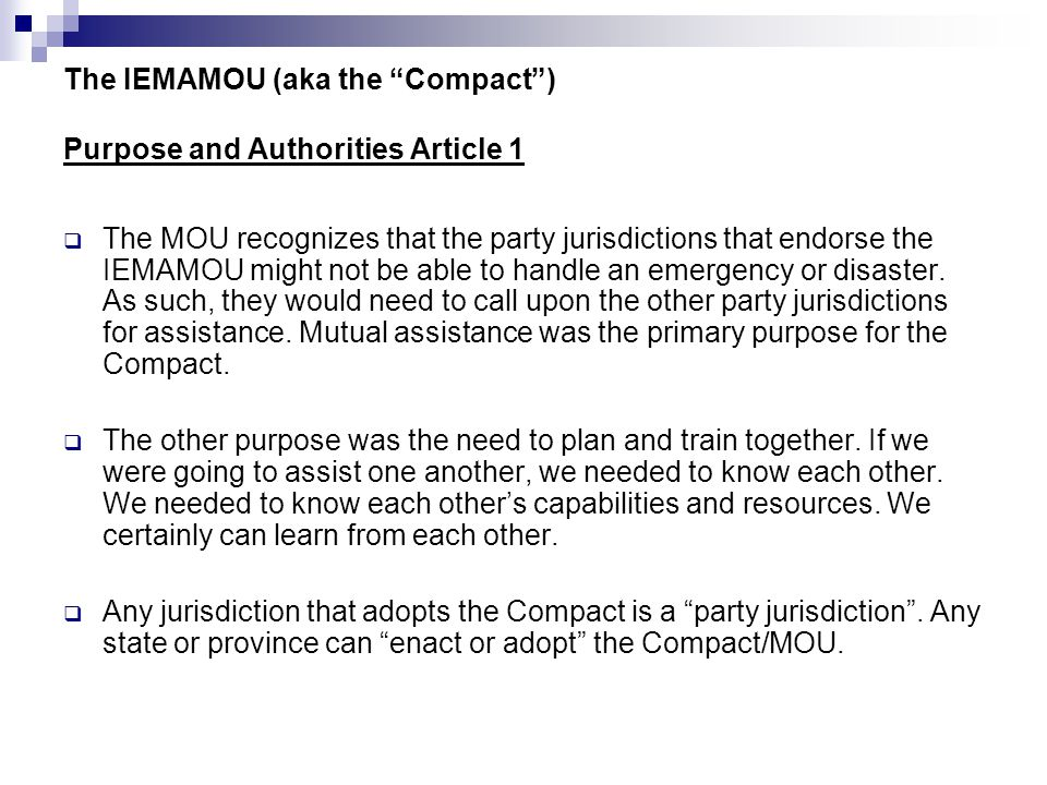 The IEMAMOU (aka the Compact ) Purpose and Authorities Article 1