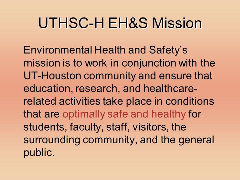UTHSC-H EH&S Mission