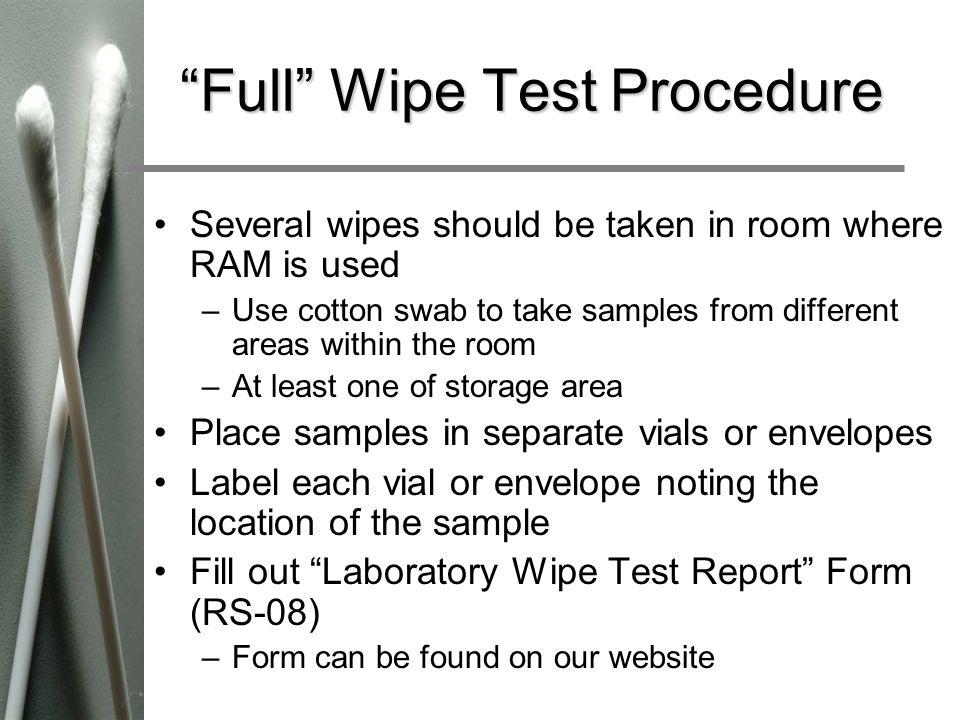 Full Wipe Test Procedure