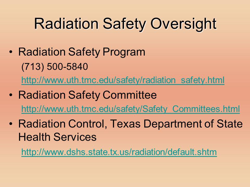 Radiation Safety Oversight