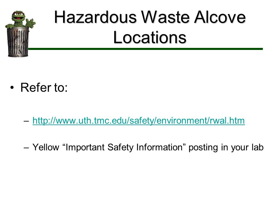 Hazardous Waste Alcove Locations