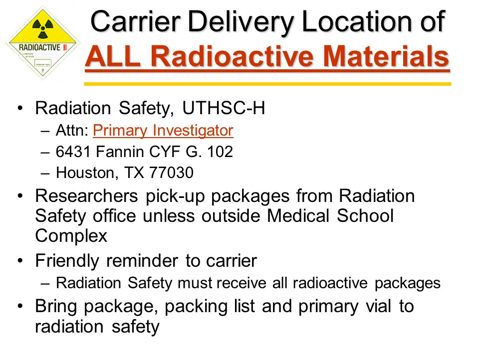 Carrier Delivery Location of ALL Radioactive Materials