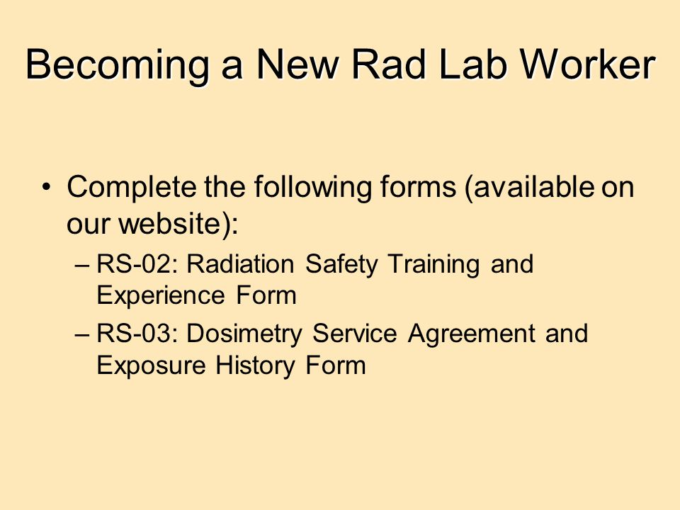 Becoming a New Rad Lab Worker