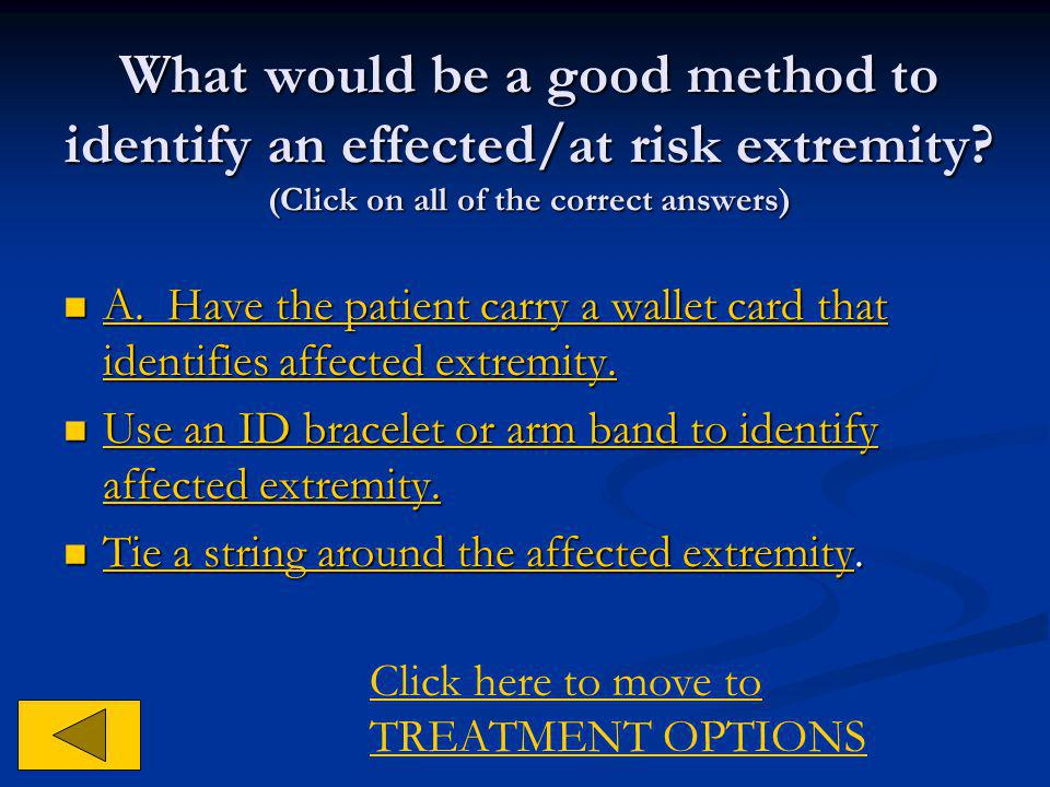 What would be a good method to identify an effected/at risk extremity