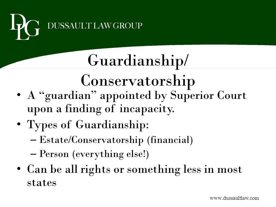 Guardianship/ Conservatorship