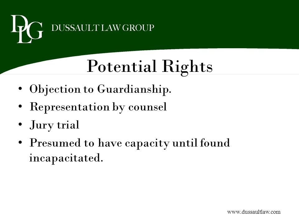 Potential Rights Objection to Guardianship. Representation by counsel