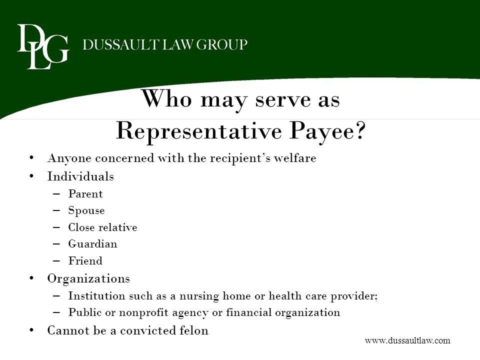 Who may serve as Representative Payee