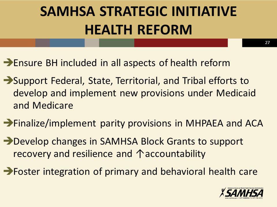 SAMHSA STRATEGIC INITIATIVE HEALTH REFORM