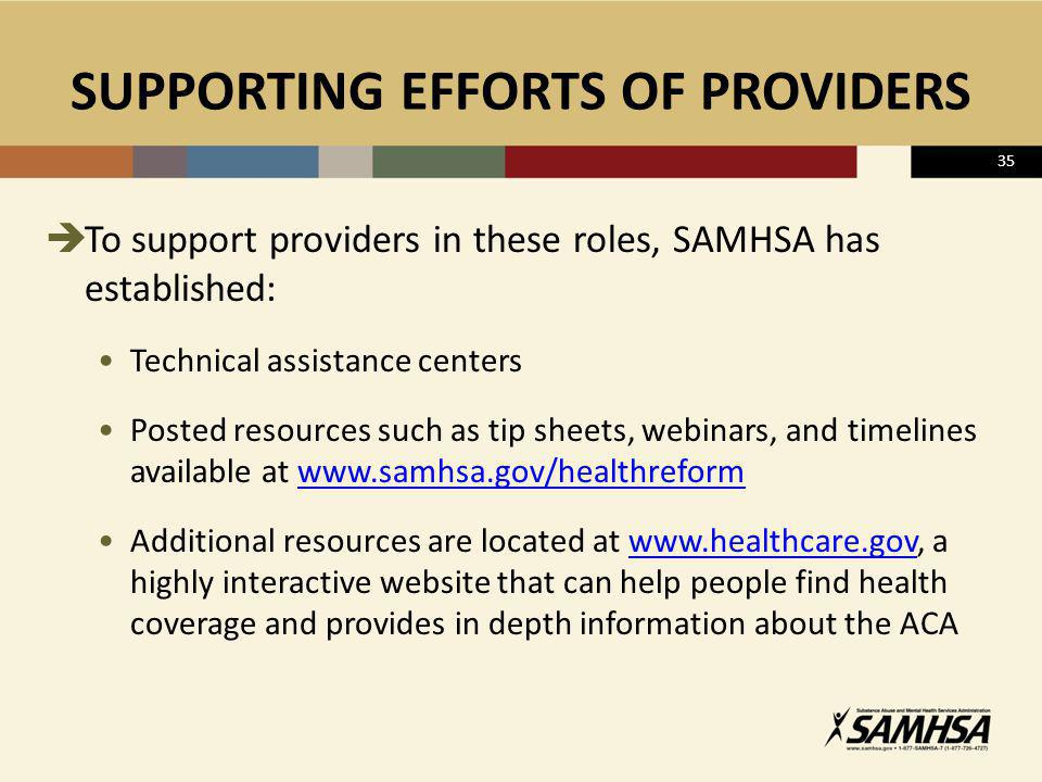 SUPPORTING EFFORTS OF PROVIDERS