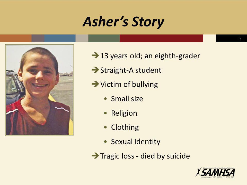 Asher's Story 13 years old; an eighth-grader Straight-A student