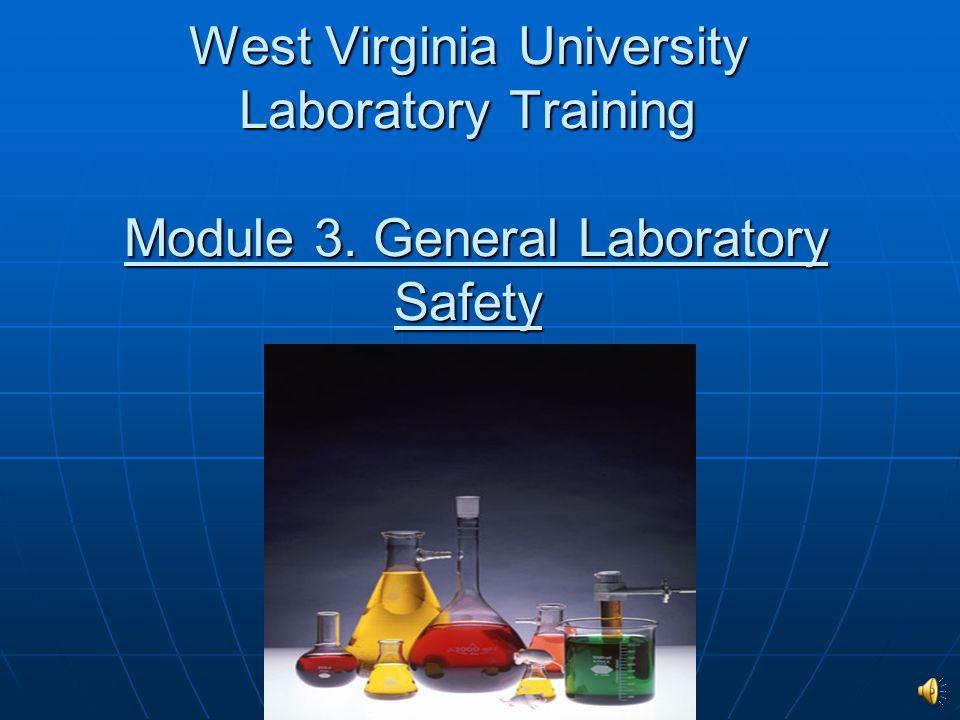 West Virginia University Laboratory Training Module 3