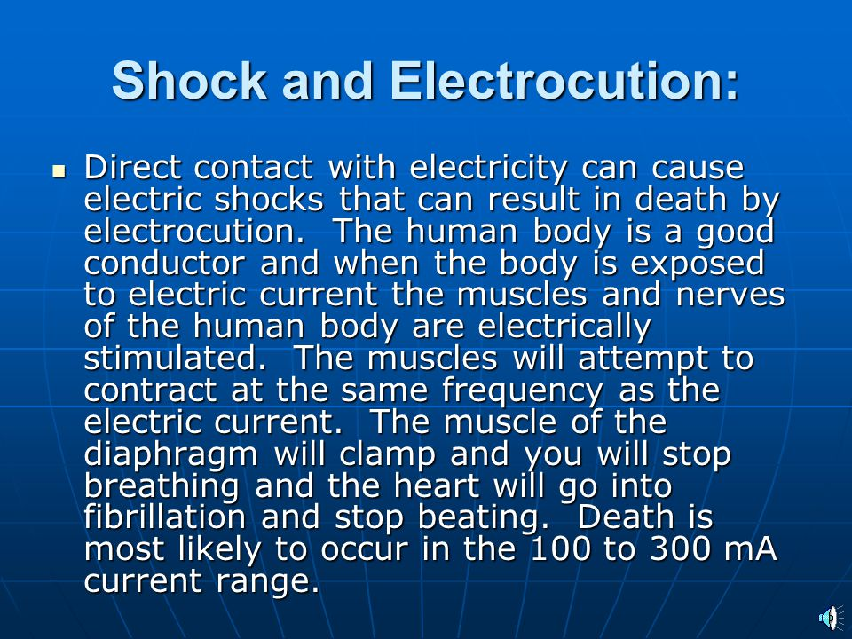 Shock and Electrocution: