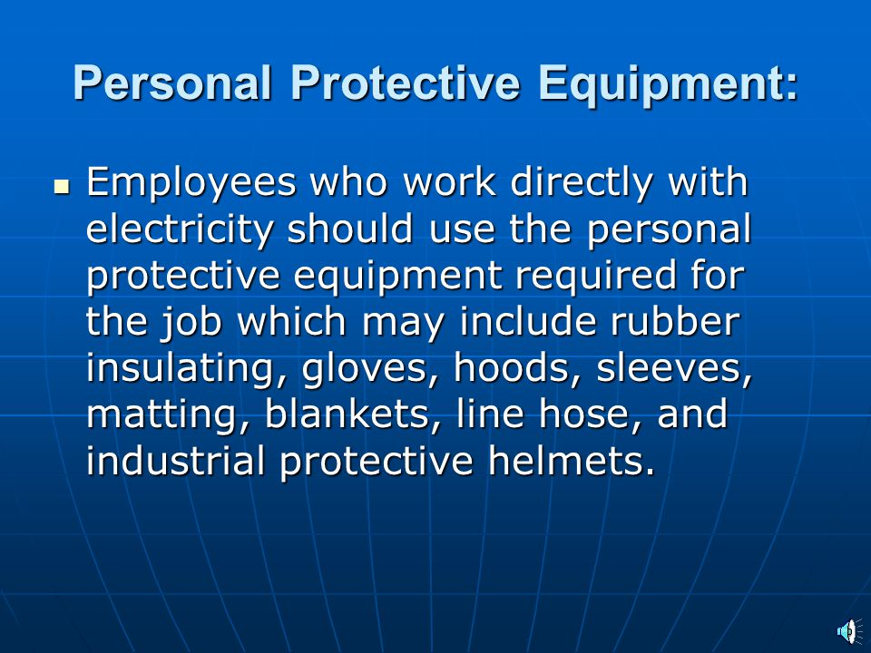 Personal Protective Equipment: