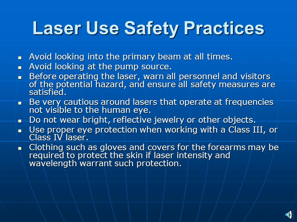 Laser Use Safety Practices