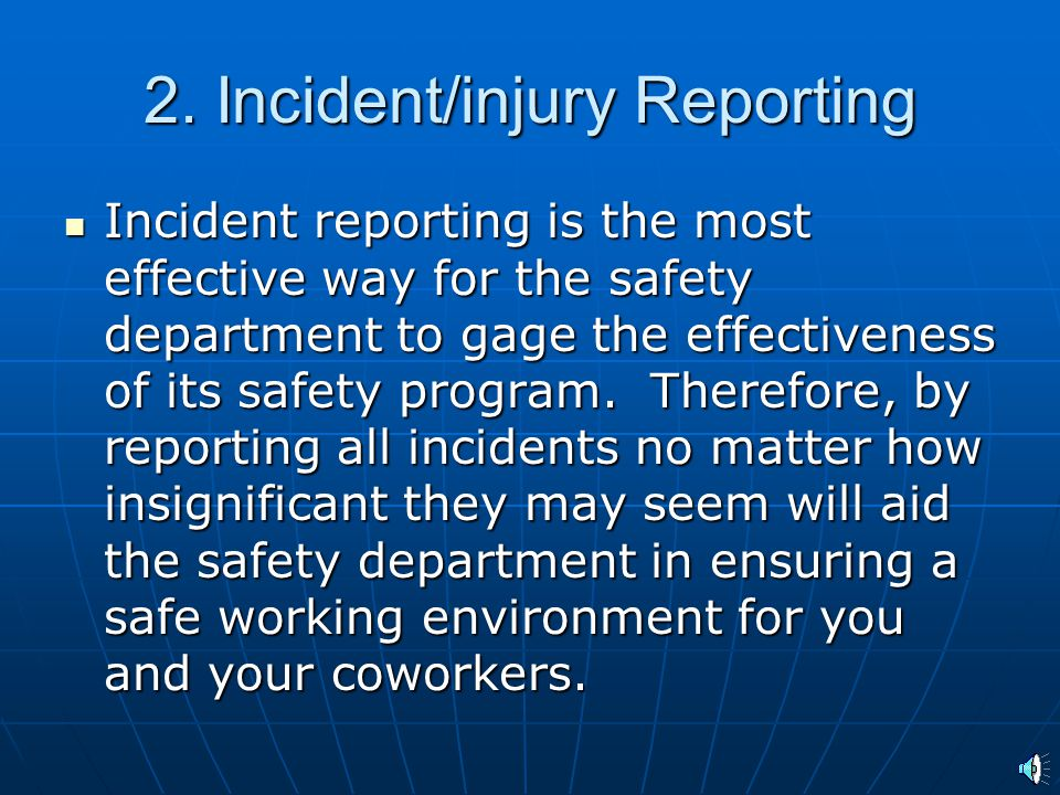 2. Incident/injury Reporting