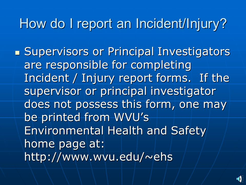 How do I report an Incident/Injury