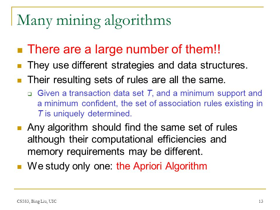Many mining algorithms