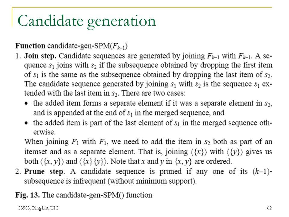 Candidate generation CS583, Bing Liu, UIC