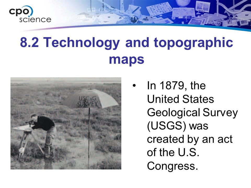 8.2 Technology and topographic maps