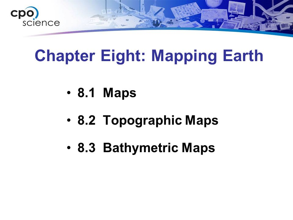 Chapter Eight: Mapping Earth