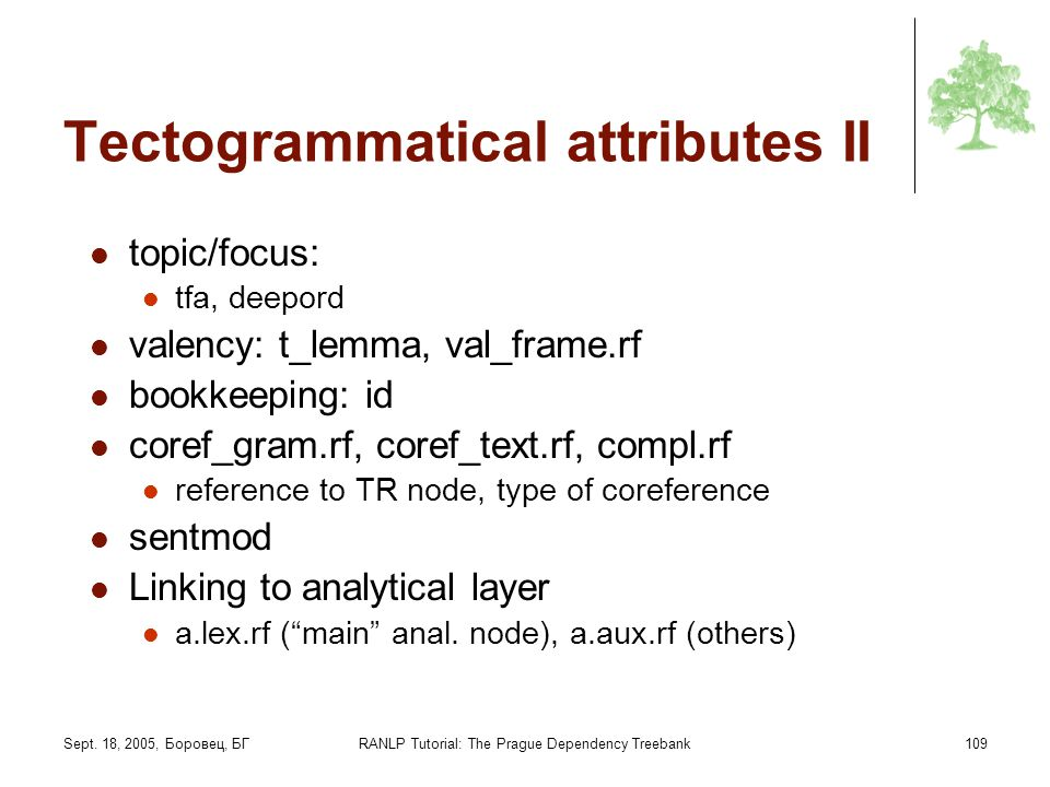 Tectogrammatical attributes II