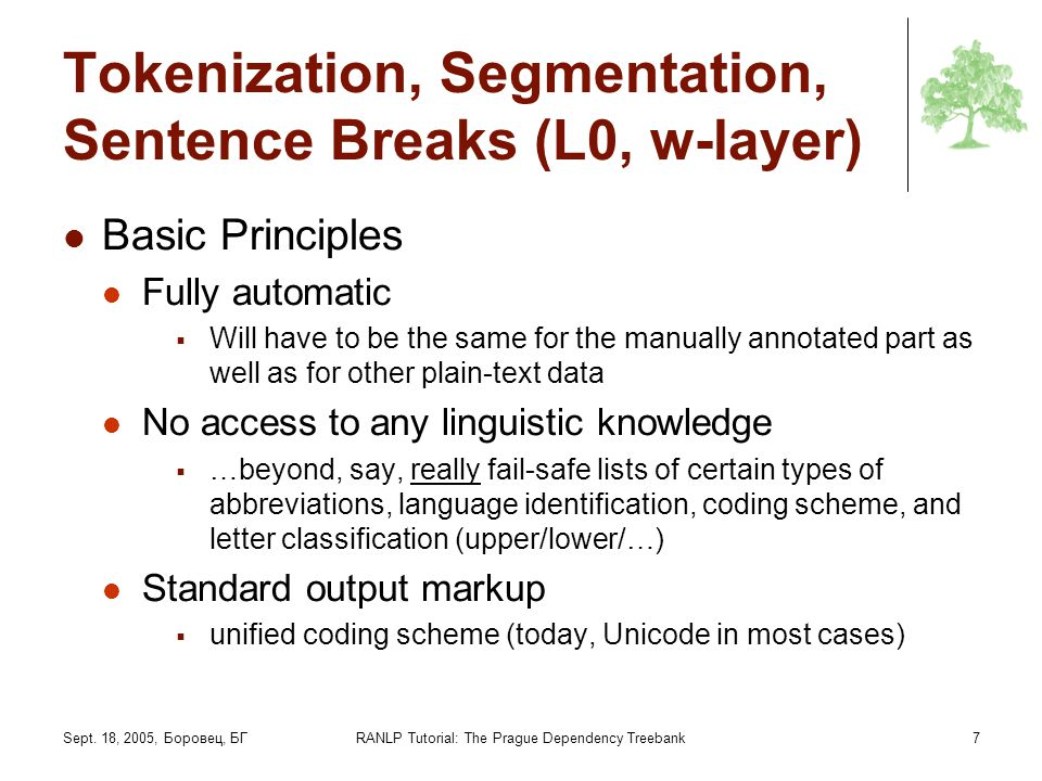 Tokenization, Segmentation, Sentence Breaks (L0, w-layer)