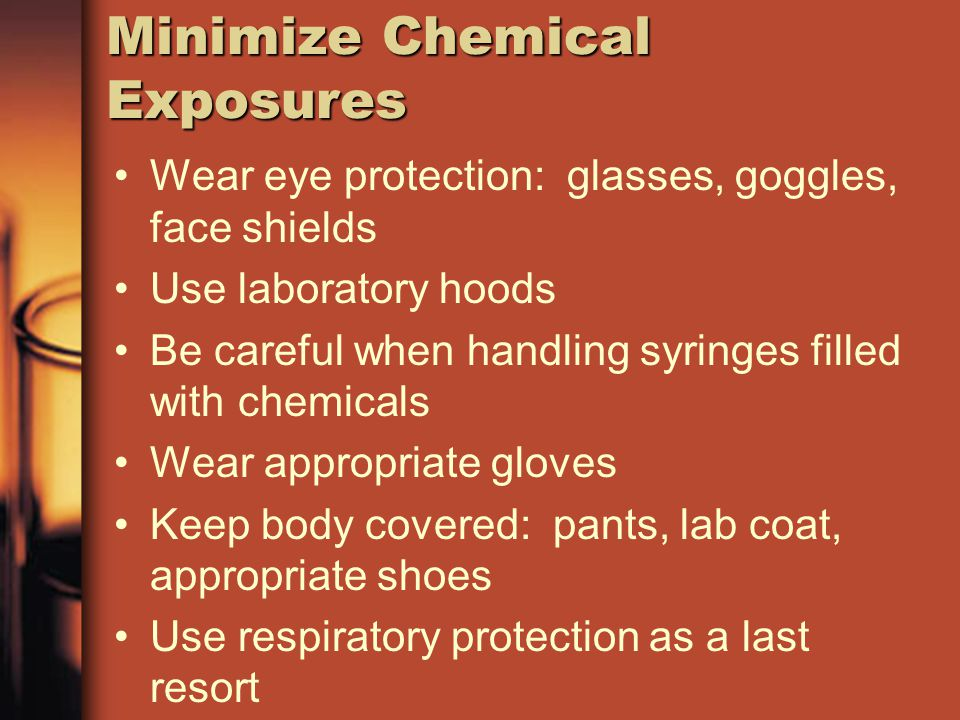 Minimize Chemical Exposures