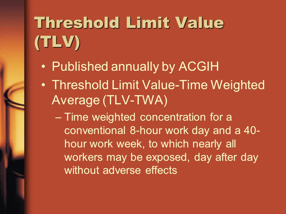 Threshold Limit Value (TLV)
