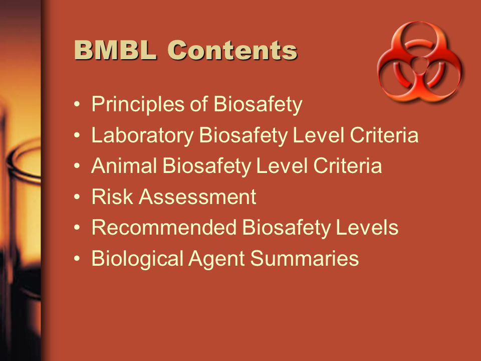 BMBL Contents Principles of Biosafety