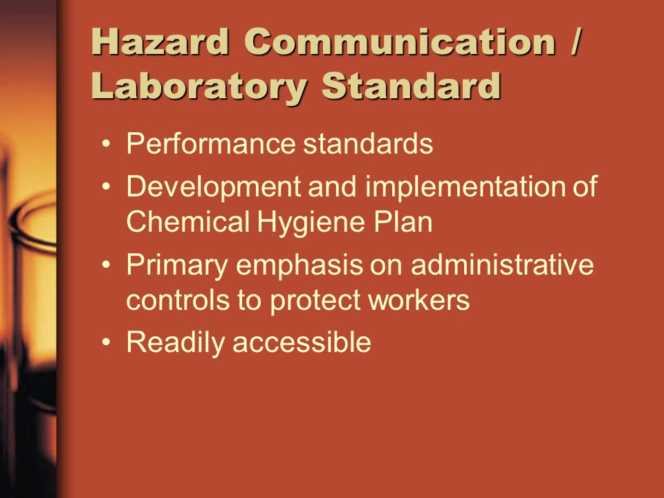 Hazard Communication / Laboratory Standard