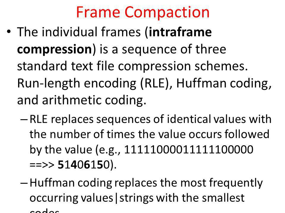 Frame Compaction