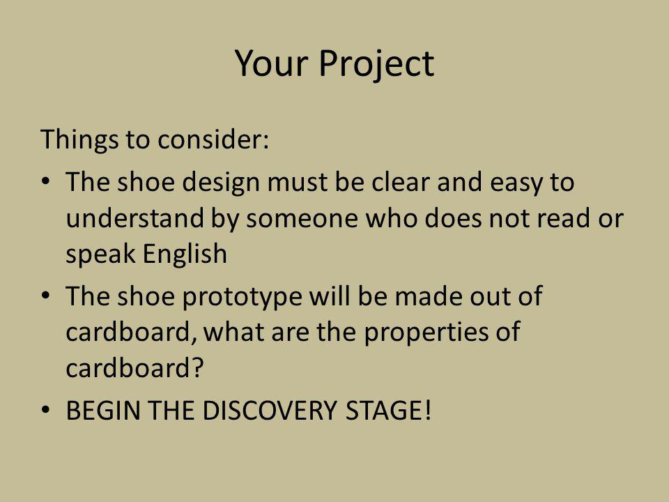 Your Project Things to consider: