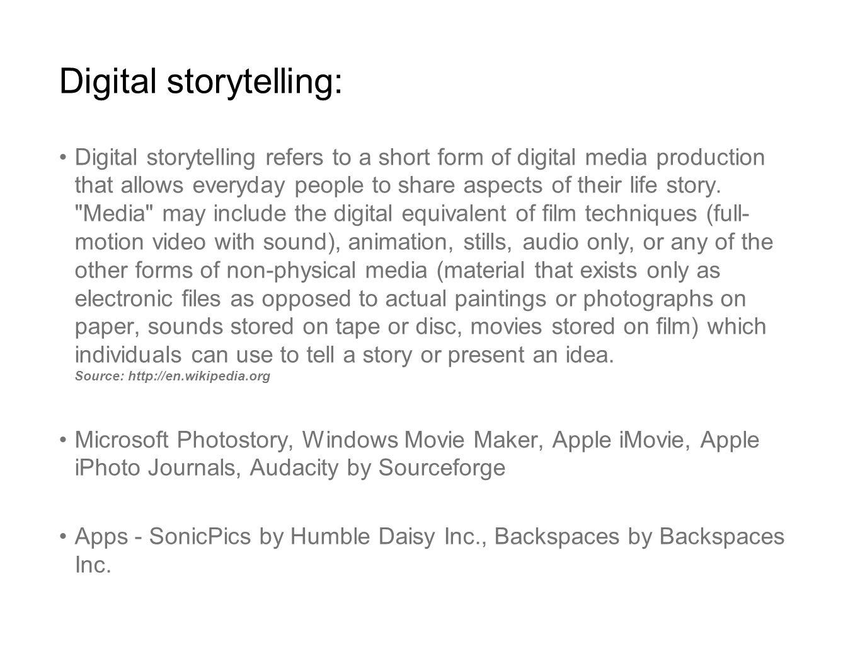 Digital storytelling: