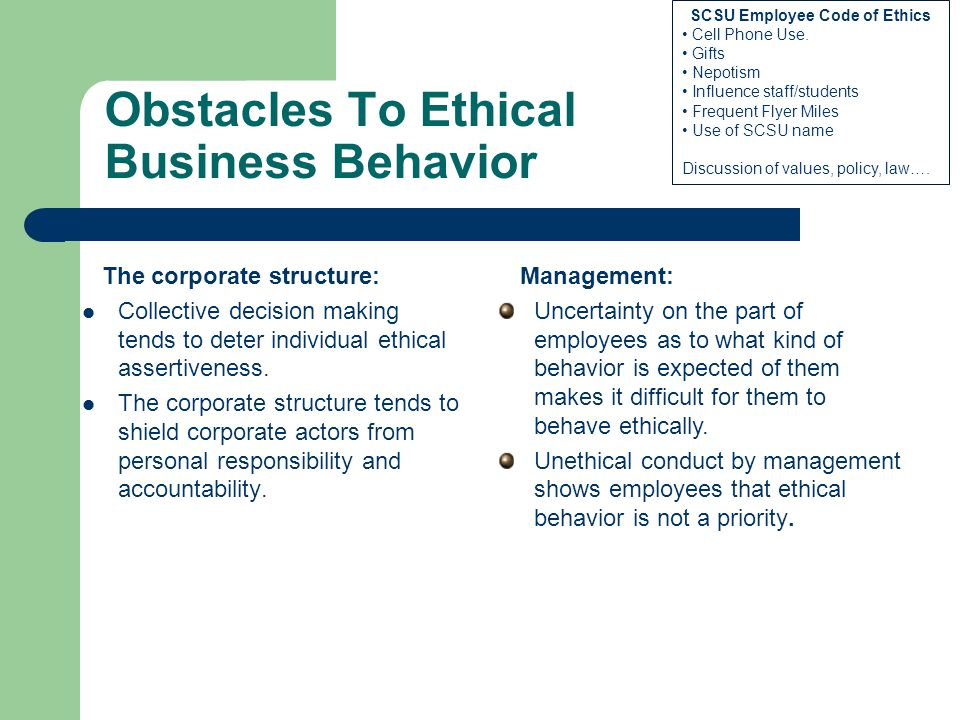 Obstacles To Ethical Business Behavior