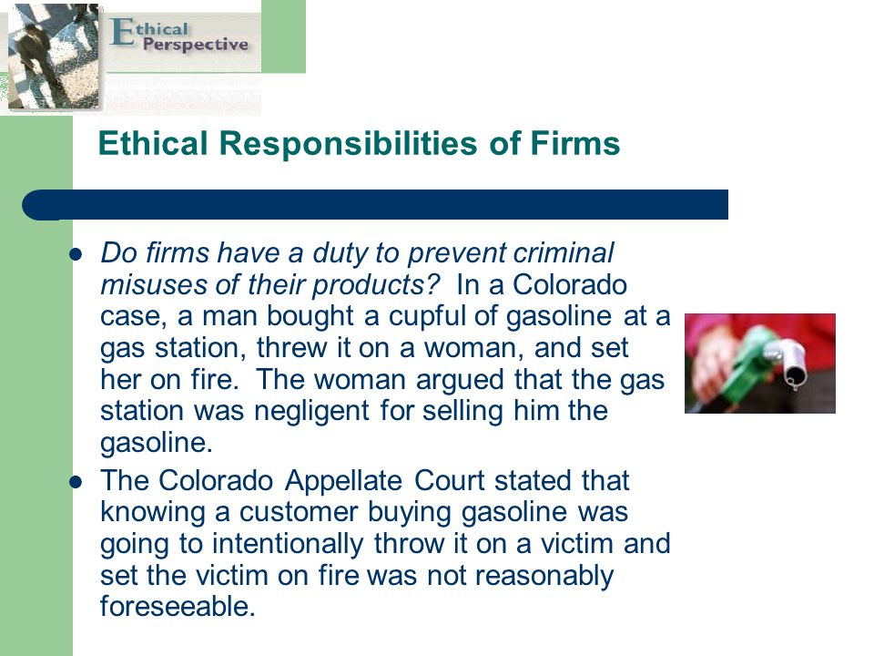 Ethical Responsibilities of Firms