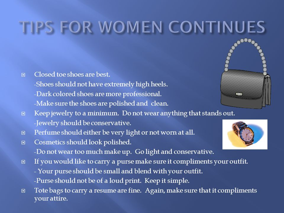 TIPS FOR WOMEN CONTINUES