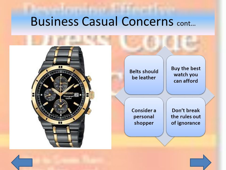 Business Casual Concerns cont…
