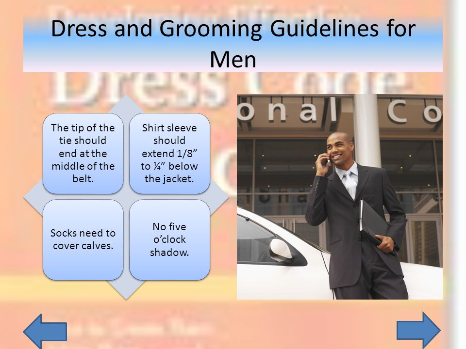 Dress and Grooming Guidelines for Men