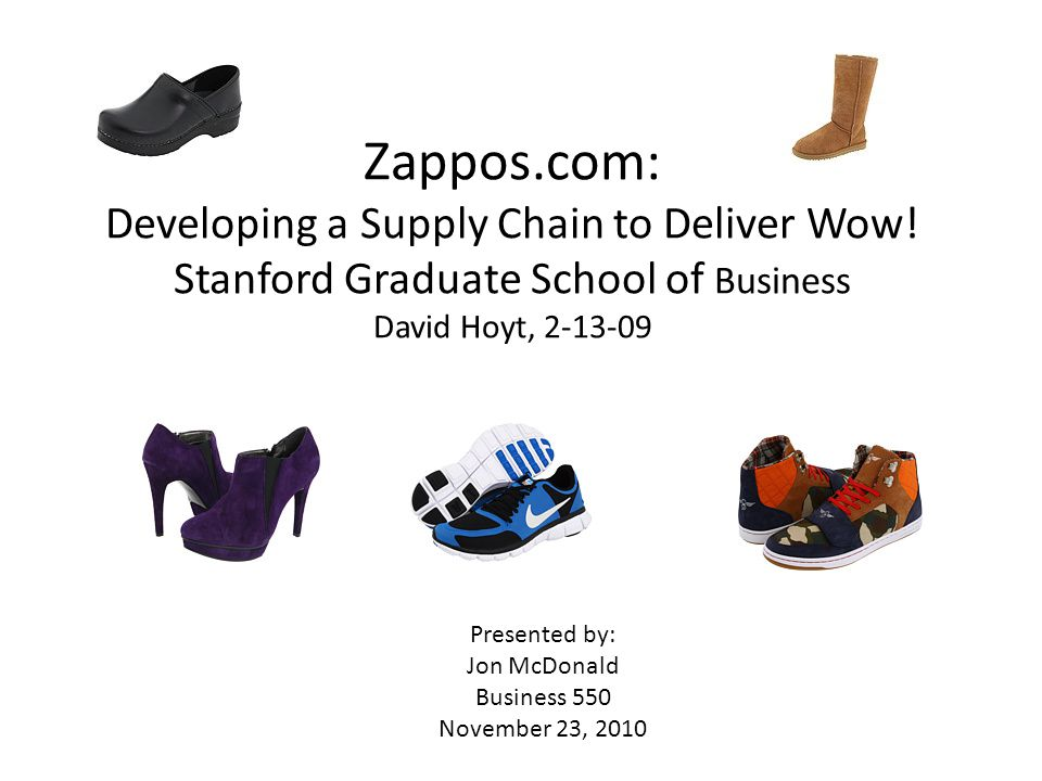 Zappos. com: Developing a Supply Chain to Deliver Wow