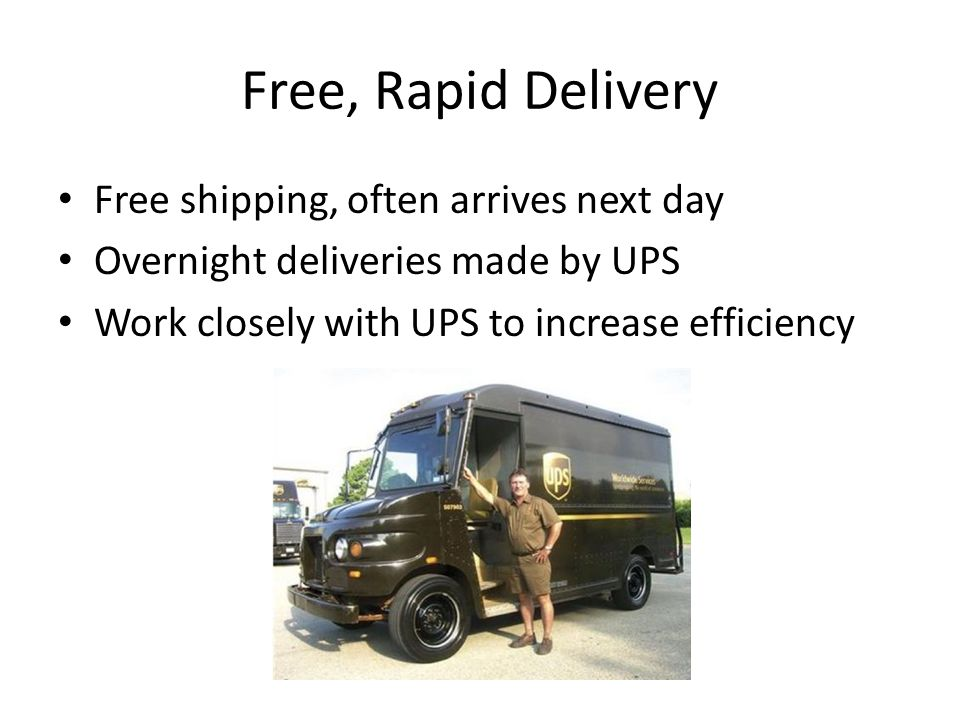 Free, Rapid Delivery Free shipping, often arrives next day
