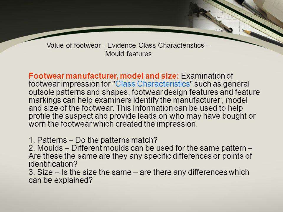 Value of footwear - Evidence Class Characteristics – Mould features