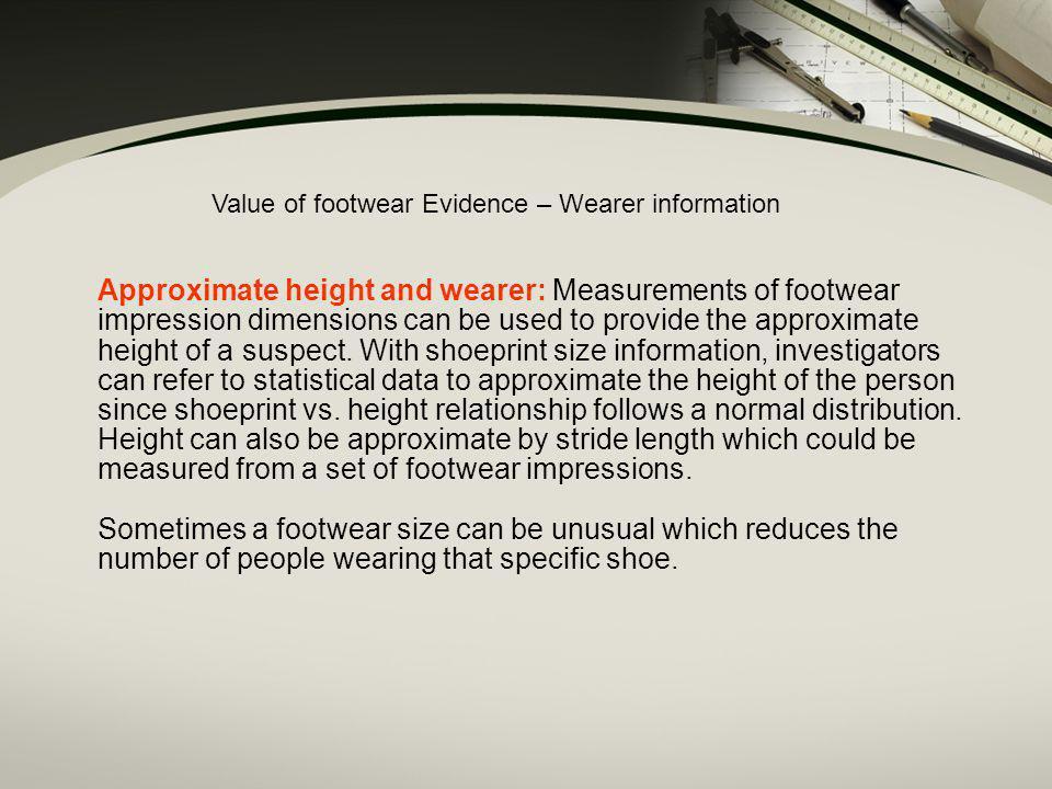 Value of footwear Evidence – Wearer information