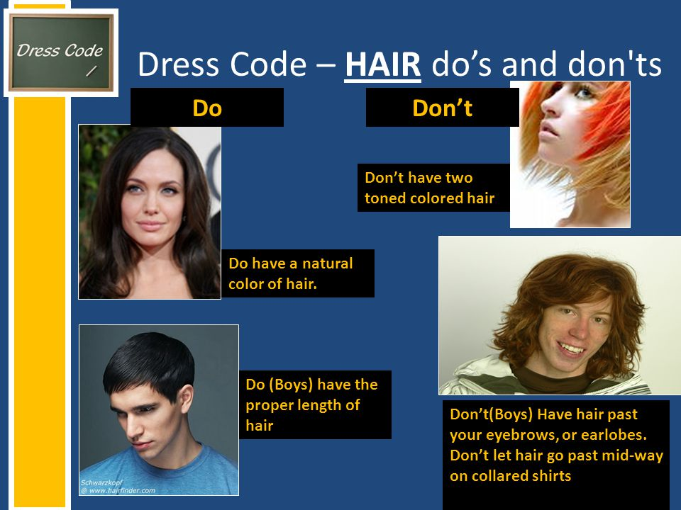 Dress Code – HAIR do's and don ts