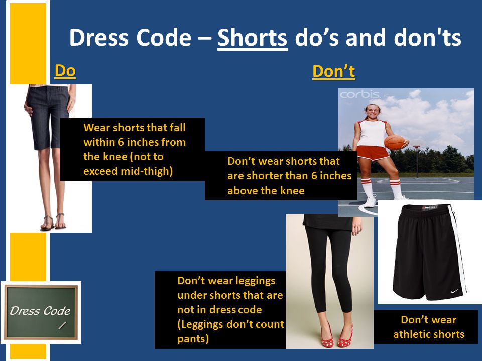 Dress Code – Shorts do's and don ts
