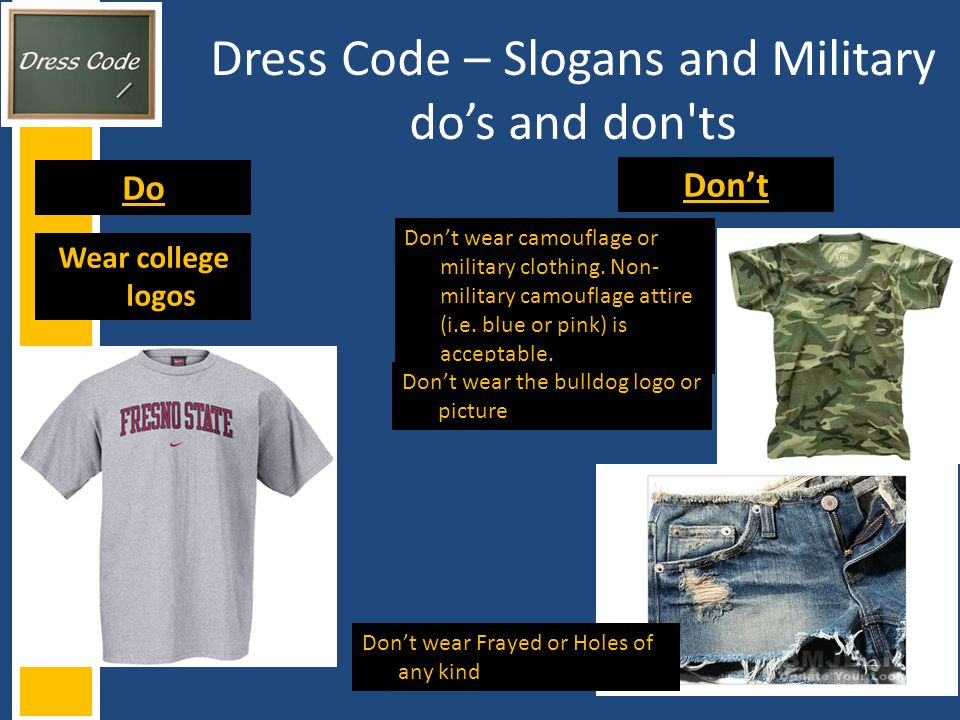 Dress Code – Slogans and Military do's and don ts