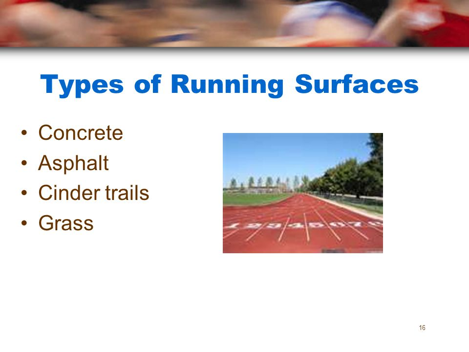 Types of Running Surfaces
