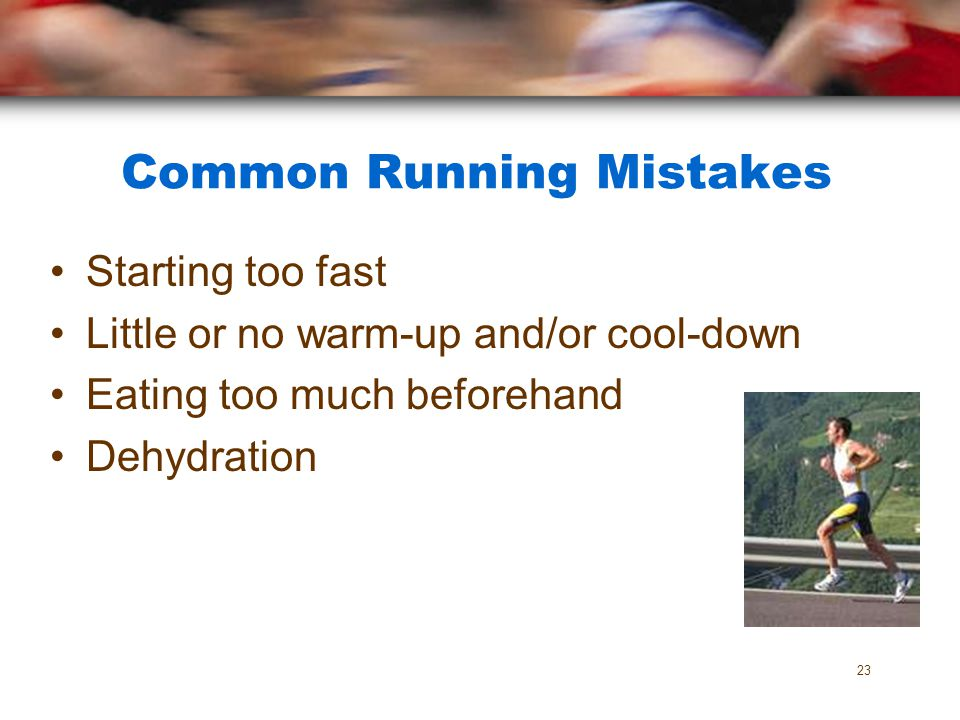 Common Running Mistakes
