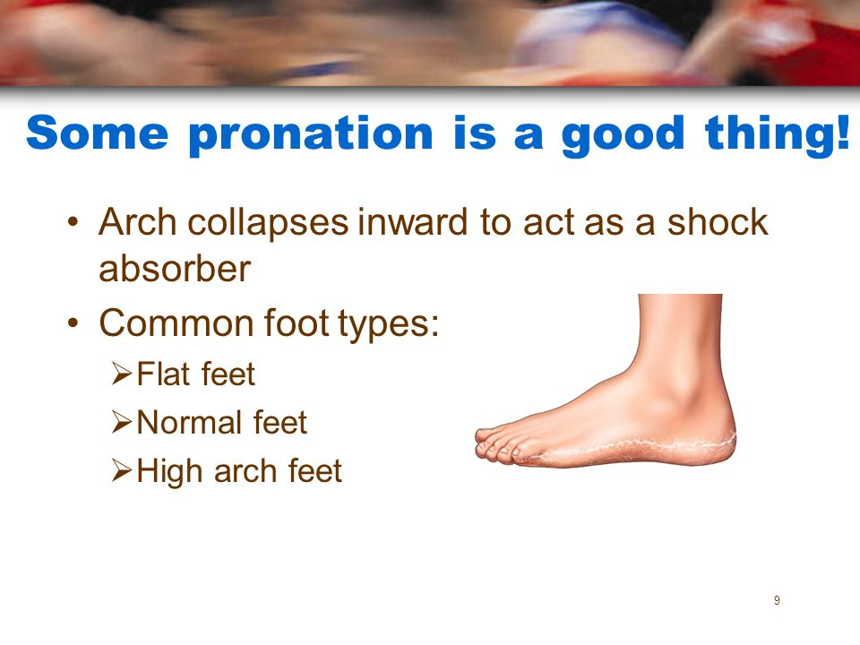 Some pronation is a good thing!